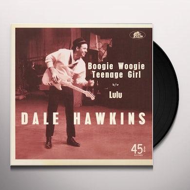 Dale Hawkins BOOGIE WOOGIE TEENAGE GIRL / LULU Vinyl Record