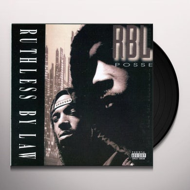 RBL Posse RUTHLESS BY LAW Vinyl Record