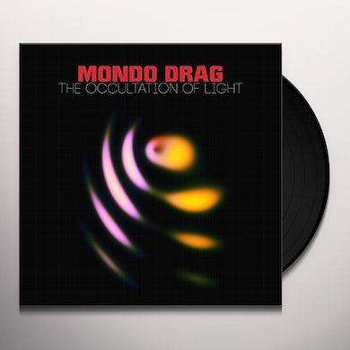 Mondo Drag OCCULTATION OF LIGHT Vinyl Record
