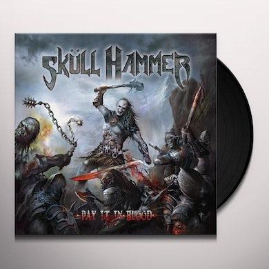 Skull Hammer PAY IT IN BLOOD Vinyl Record
