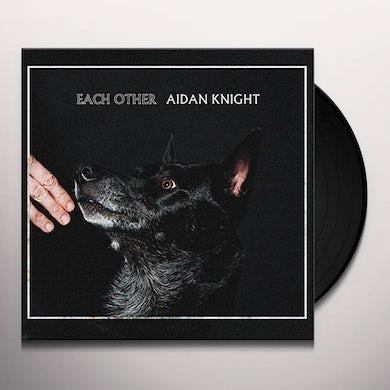 Aidan Knight EACH OTHER Vinyl Record