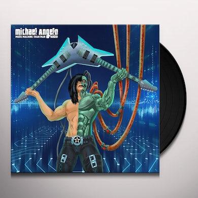 Michael Angelo Batio MORE MACHINE THAN MAN Vinyl Record
