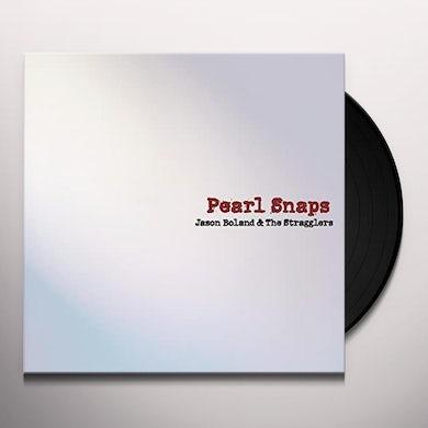 Jason Boland PEARL SNAPS Vinyl Record