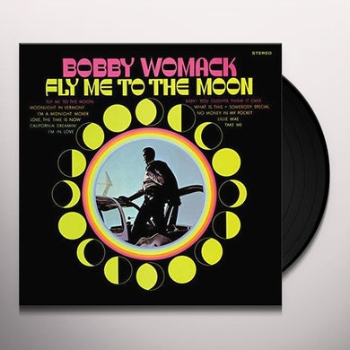 Bobby Womack FLY ME TO THE MOON Vinyl Record