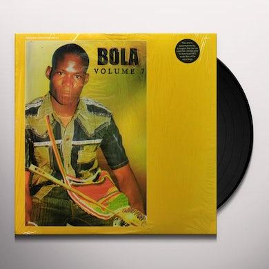 Bola VOL 7 Vinyl Record