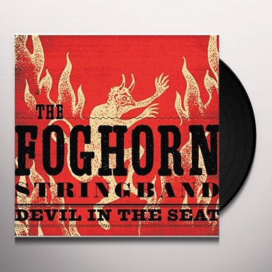 Foghorn Stringband DEVIL IN THE SEAT Vinyl Record