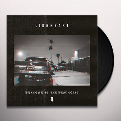 Lionheart WELCOME TO THE WEST COAST II Vinyl Record