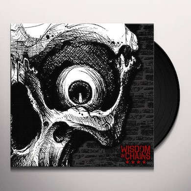 Wisdom In Chains NOTHING IN NATURE RESPECTS WEAKNESS Vinyl Record