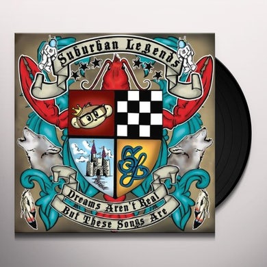 Suburban Legends DREAMS AREN'T REAL BUT THESE SONGS ARE 1 Vinyl Record