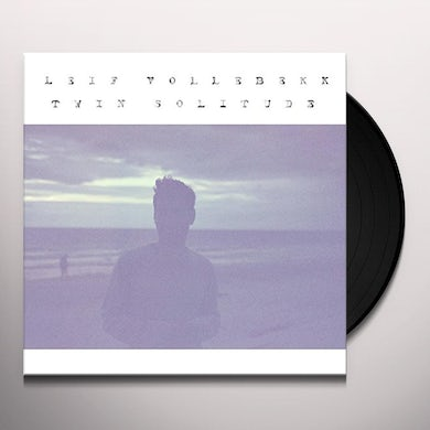 Leif Vollebekk TWIN SOLITUDE Vinyl Record