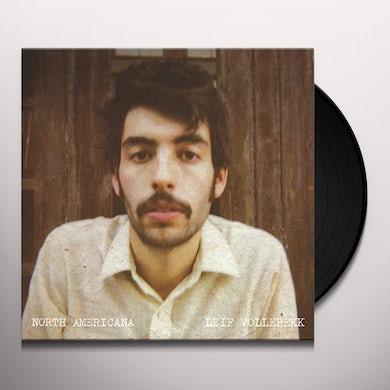 Leif Vollebekk NORTH AMERICANA Vinyl Record