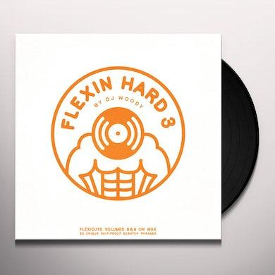 Dj Woody FLEXIN HARD 3 Vinyl Record