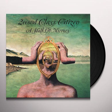 2Econd Class Citizen HALL OF MIRRORS Vinyl Record