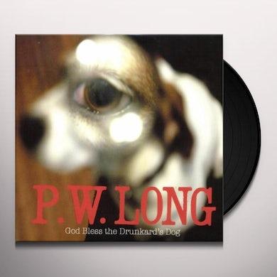 P.W. Long GOD BLESS THE DRUNKARD'S DOG Vinyl Record