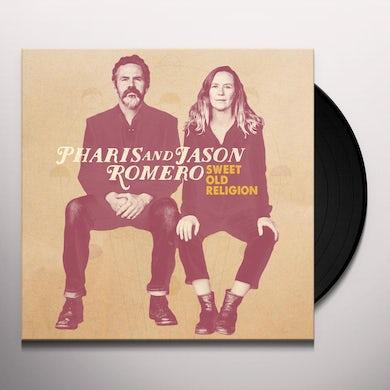 Pharis Romero & Jason SWEET OLD RELIGION Vinyl Record