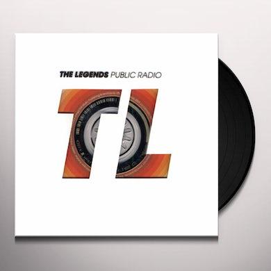 Legends PUBLIC RADIO Vinyl Record