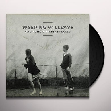 Weeping Willows (WE'RE IN) DIFFERENT PLACES Vinyl Record - Holland Release