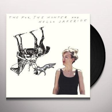 FOX THE HUNTER & HELLO SAFERIDE Vinyl Record
