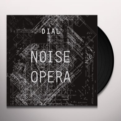 Dial NOISE OPERA Vinyl Record