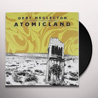 Debt Neglector ATOMICLAND Vinyl Record
