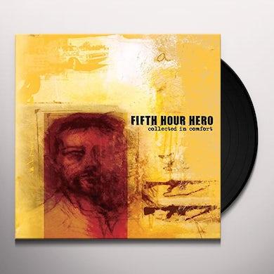 Fifth Hour Hero COLLECTED IN COMFORT Vinyl Record