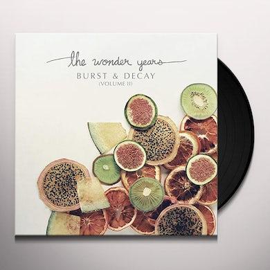 Wonder Years BURST & DECAY VOL. 2 Vinyl Record
