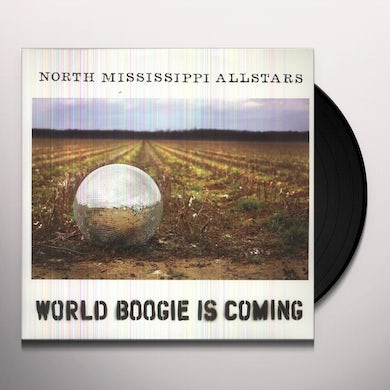 North Mississippi Allstars WORLD BOOGIE IS COMING Vinyl Record