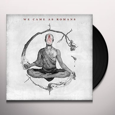 WE CAME AS ROMANS Vinyl Record