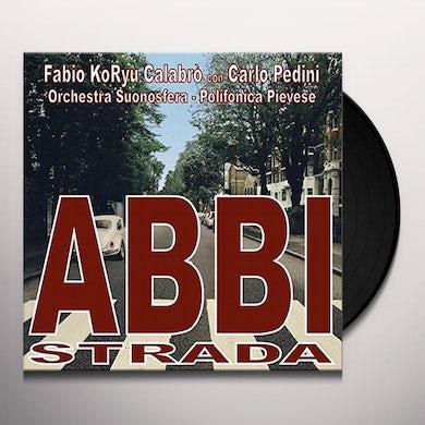Fabio Koryu Calabro / Carlo Pedini ABBI STRADA Vinyl Record