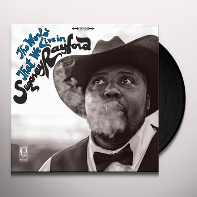 Sugaray Rayford  THE WORLD THAT WE LIVE IN Vinyl Record