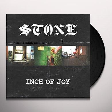 Stone INCH OF JOY Vinyl Record