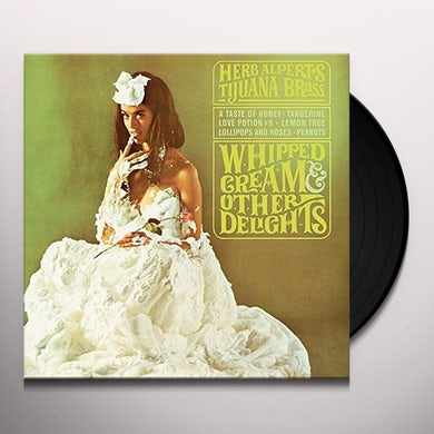 Whipped Cream & Other Delights Vinyl Record