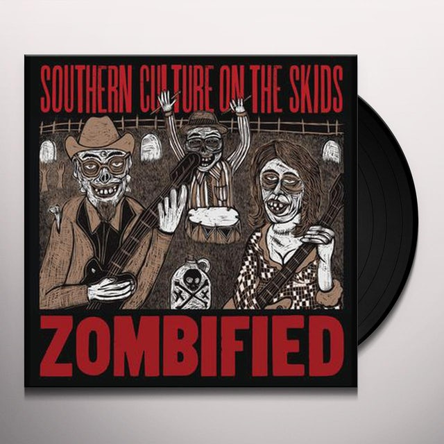 Southern Culture On The Skids ZOMBIFIED Vinyl Record