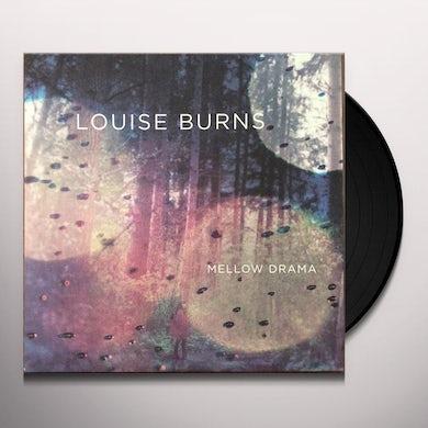 Louise Burns MELLOW DRAMA Vinyl Record