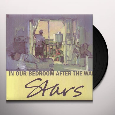 Stars IN OUR BEDROOM AFTER THE WAR Vinyl Record