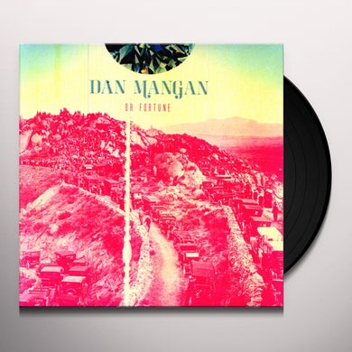 Dan Mangan OH FORTUNE Vinyl Record