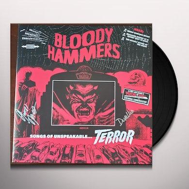 Bloody Hammers Songs Of Unspeakable Terror Vinyl Record