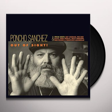 Poncho Sanchez OUT OF SIGHT! Vinyl Record