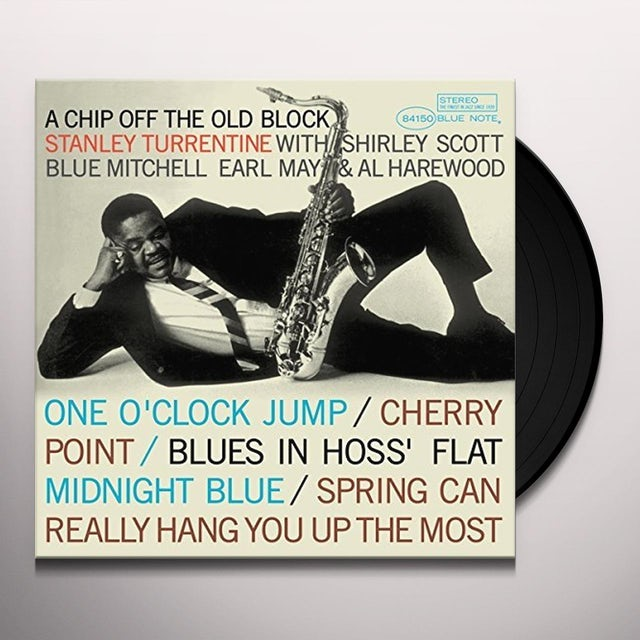 Stanley Turrentine CHIP OFF THE OLD BLOCK Vinyl Record