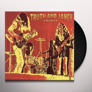 TRUTH & JANEY ERUPTS Vinyl Record