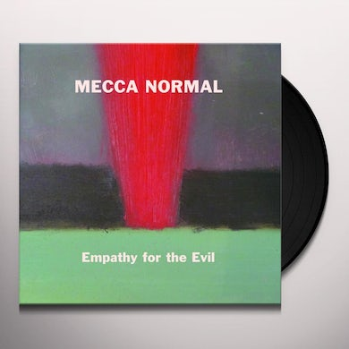 Mecca Normal EMPATHY FOR THE EVIL Vinyl Record