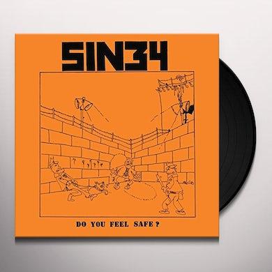 SIN 34 DO YOU FEEL SAFE Vinyl Record
