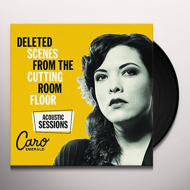 Caro Emerald DELETED SCENES FROM CUTTING ROOM FLOOR: ACOUSTIC Vinyl Record