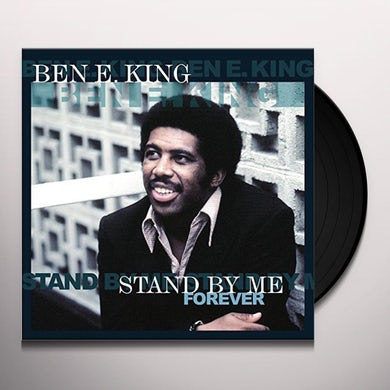 Ben E. King STAND BY ME FOREVER Vinyl Record