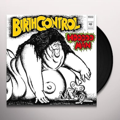 Birth Control HOODOO MAN Vinyl Record