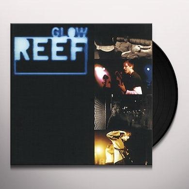 Reef GLOW Vinyl Record