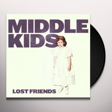 Middle Kids LOST FRIENDS Vinyl Record
