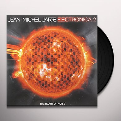 Jean-Michel Jarre ELECTRONICA 2: HEART OF NOISE Vinyl Record