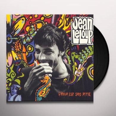 Jean Leloup L'AMOUR EST SANS PITIE Vinyl Record