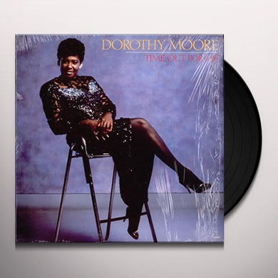 Dorothy Moore TIME OUT FOR ME Vinyl Record